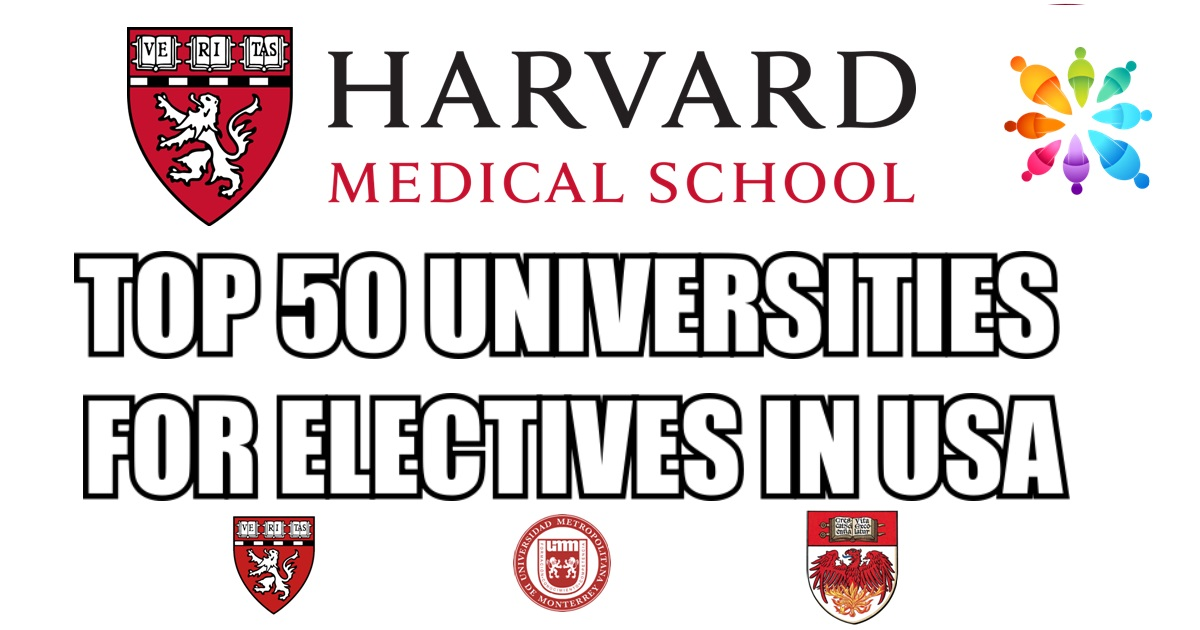 50 US Universities For Clinical Electives | Clinical Electives in