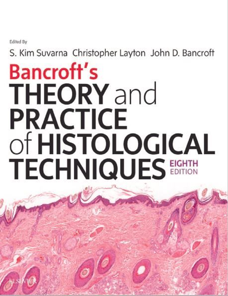 9c015151909fd1c657e2553910081652 - Bancroft's Theory and Practice of Histological Techniques 8th Edition PDF Free Download