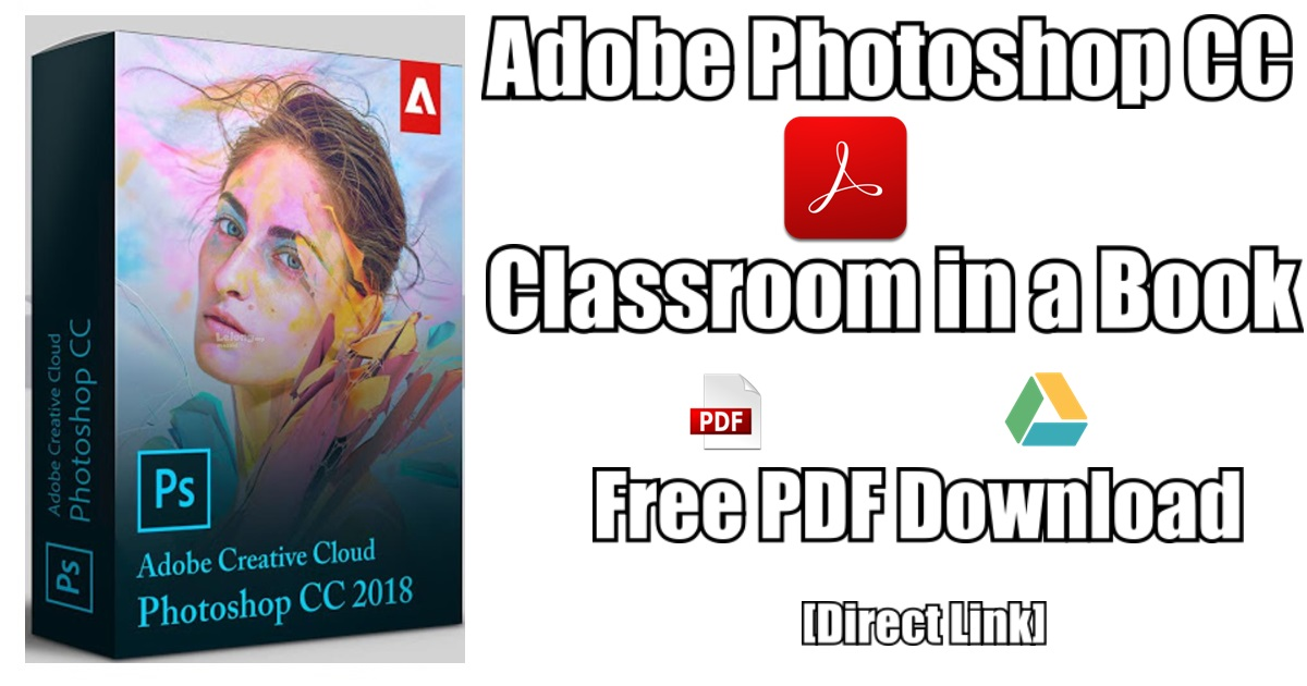 Adobe Photoshop Cc Classroom In A Book 1st Edition Pdf Free 2018