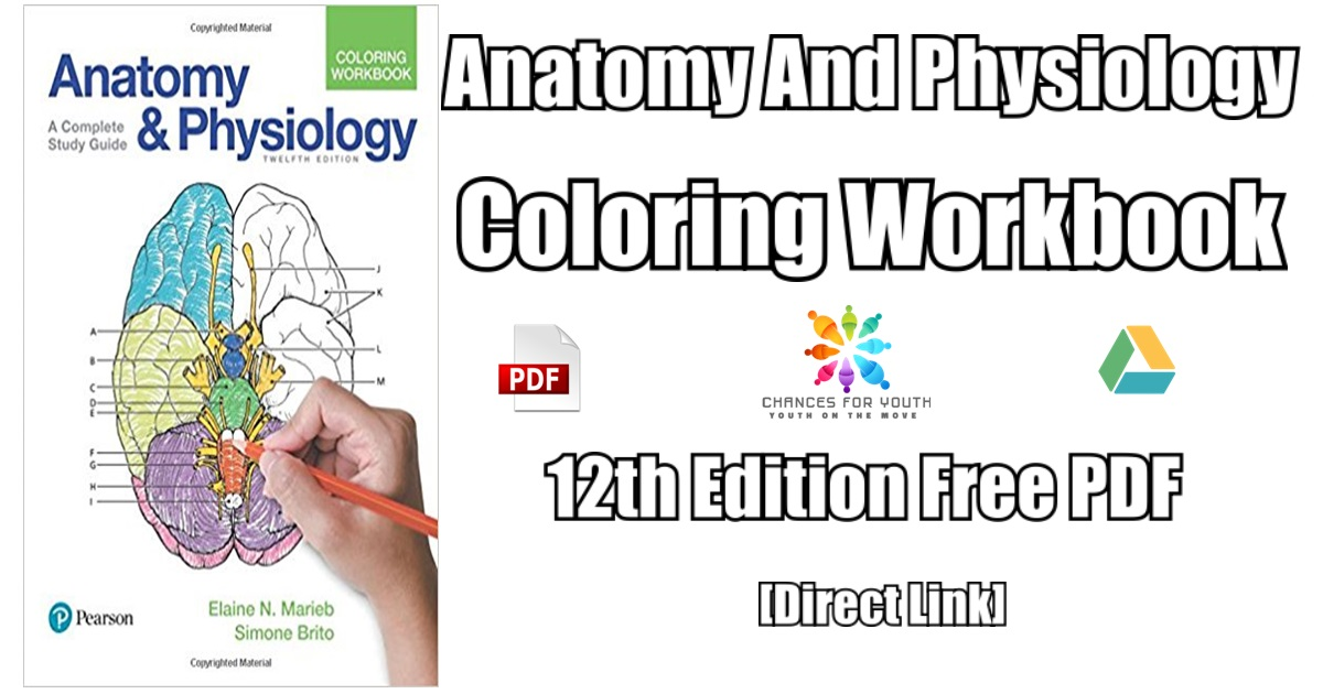 Anatomy And Physiology Coloring Book 12th Edition PDF Free Download