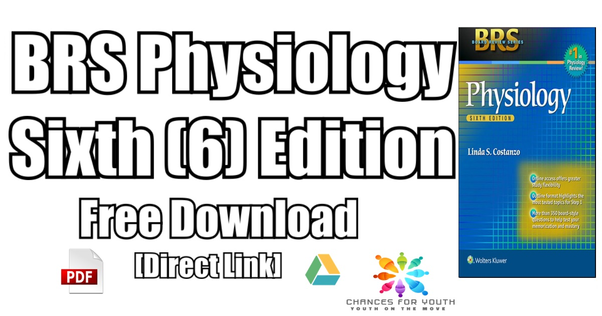 BRS Physiology 6th Edition PDF Free Download | [Direct Link]
