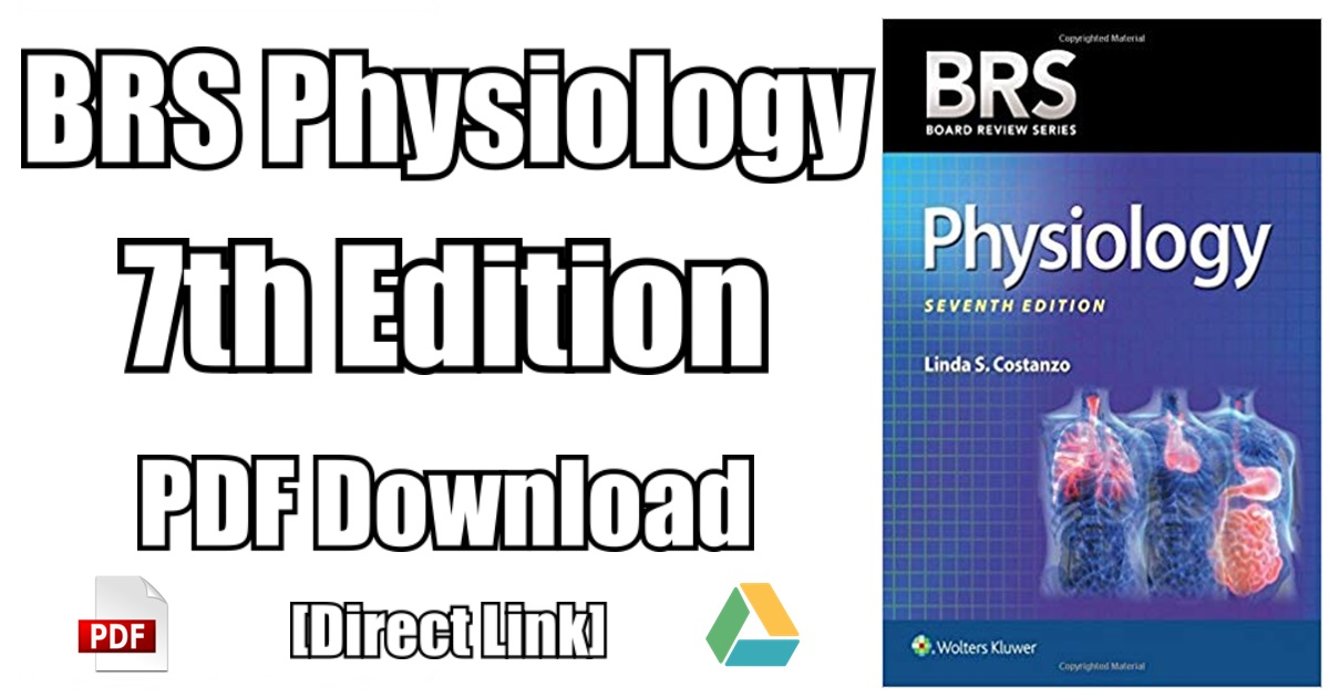 Brs Physiology Pdf Free Download 7th Edition Brs Physiology