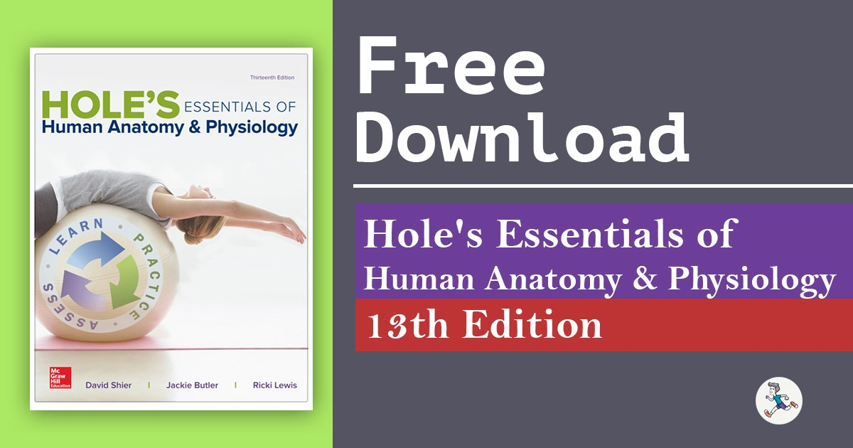 Hole\'s Essentials of Human Anatomy and Physiology 13th Edition PDF Free