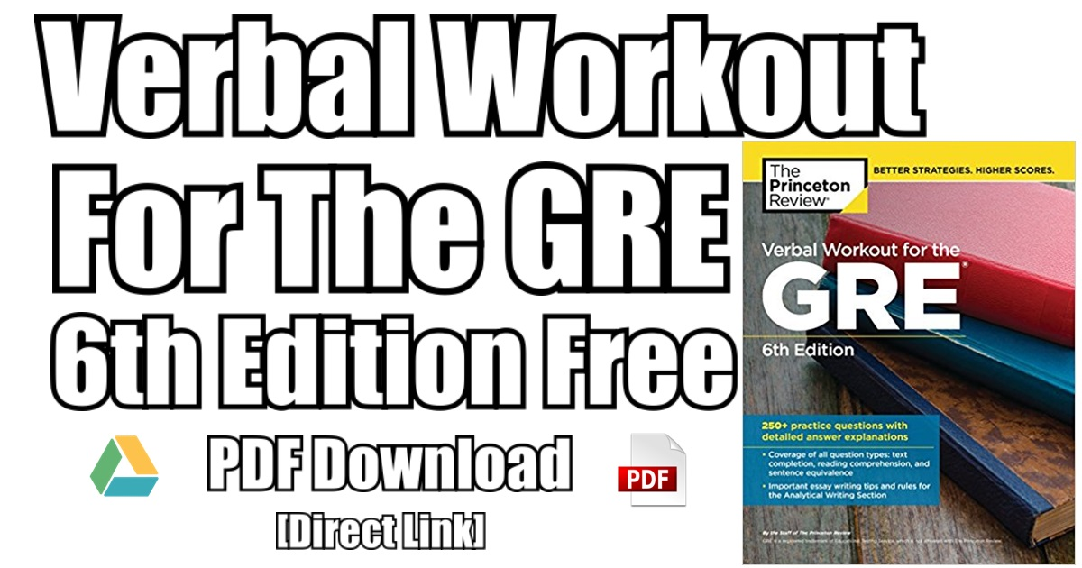 Verbal Workout For The GRE 6th Edition PDF Free Download | [PDF]