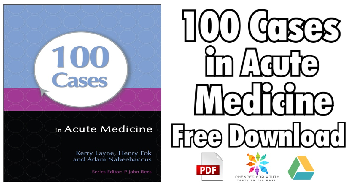100 Cases in Acute Medicine PDF Free Download | [Direct Link]