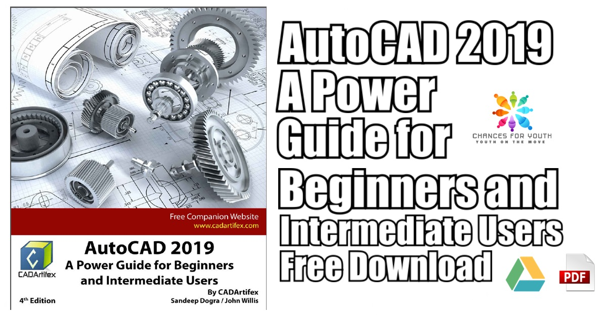 AutoCAD 2019 A Power Guide for Beginners and Intermediate Users PDF