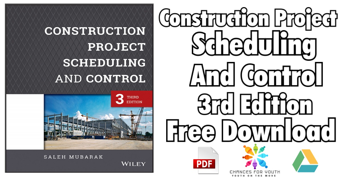 Construction Project Scheduling and Control 3rd Edition PDF