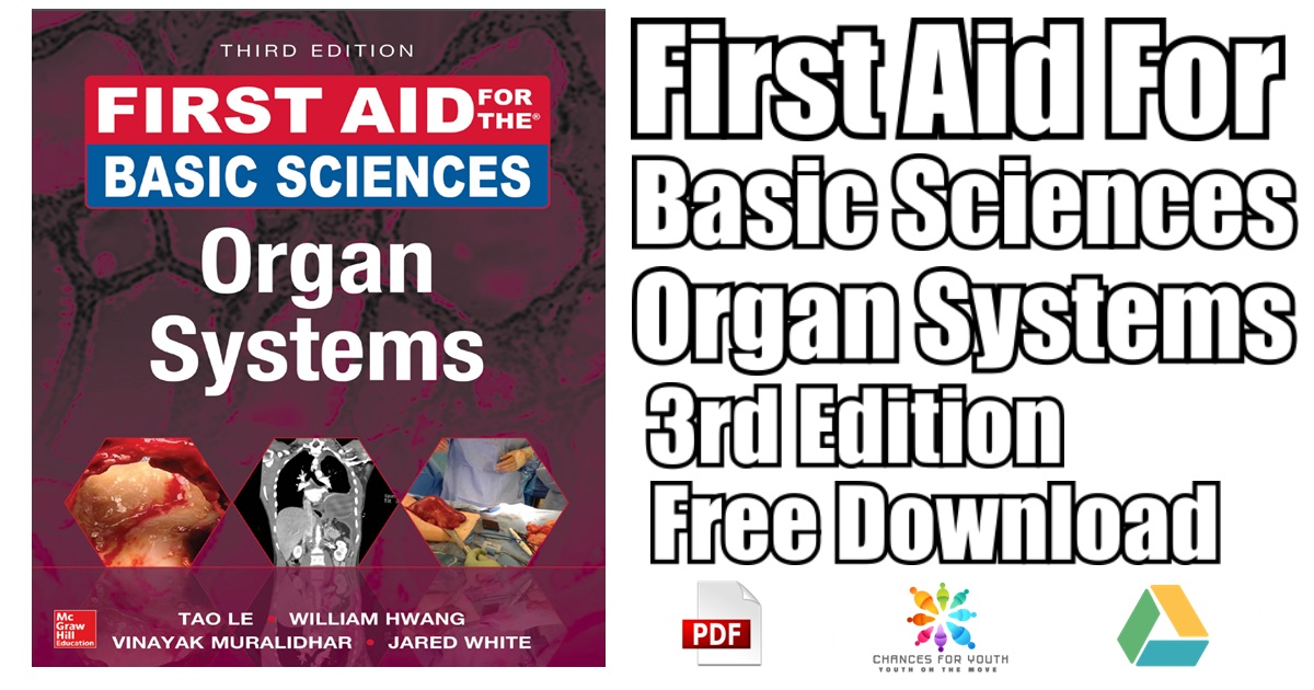 First Aid For The Basic Sciences Organ Systems 3rd Edition