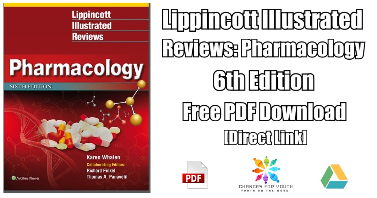 Lippincott Illustrated Reviews: Pharmacology 6th Edition