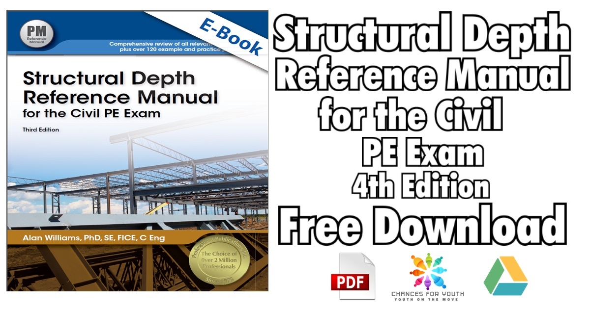 Structural Depth Reference Manual for the Civil PE Exam 4th