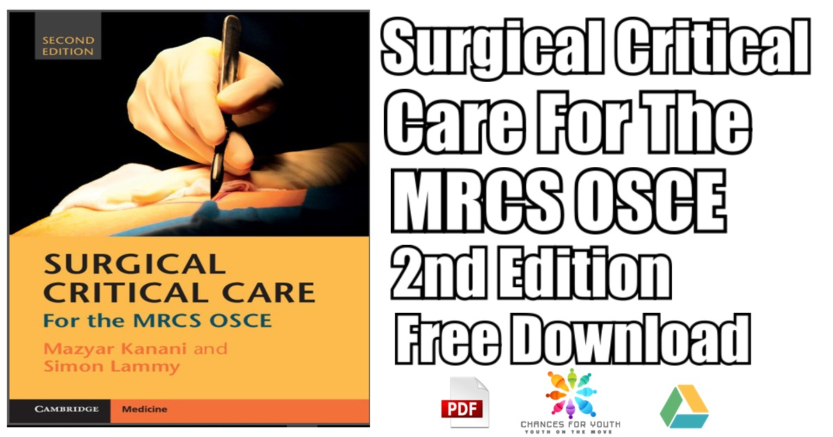 Surgical Critical Care For The MRCS OSCE 2nd Edition PDF
