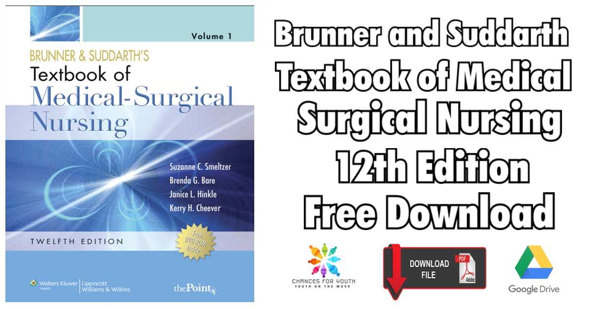 Brunner And Suddarth Textbook Of Medical Surgical Nursing 12th