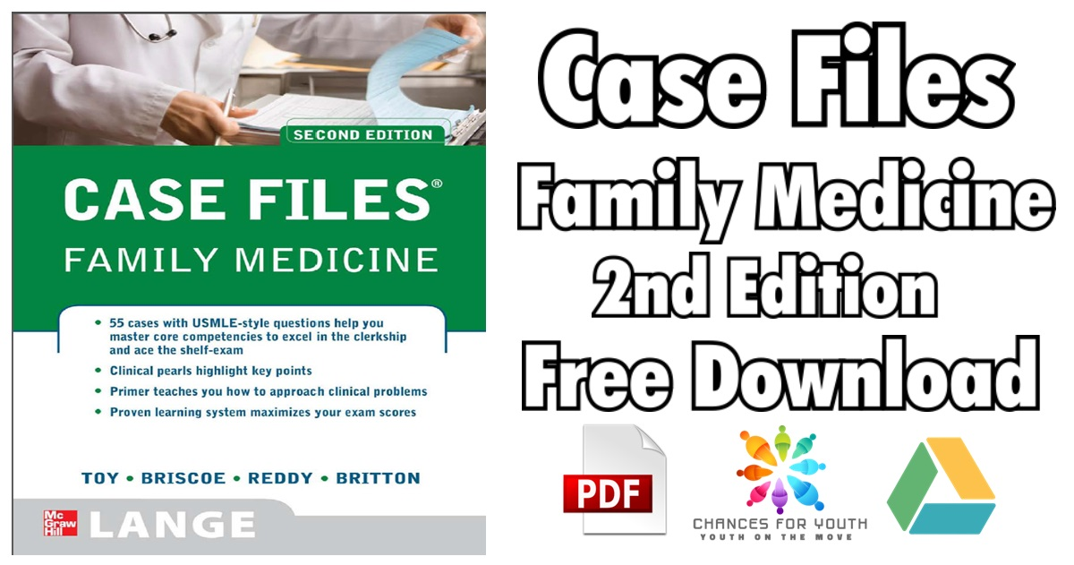 Case Files Family Medicine 2nd Edition PDF Free Download