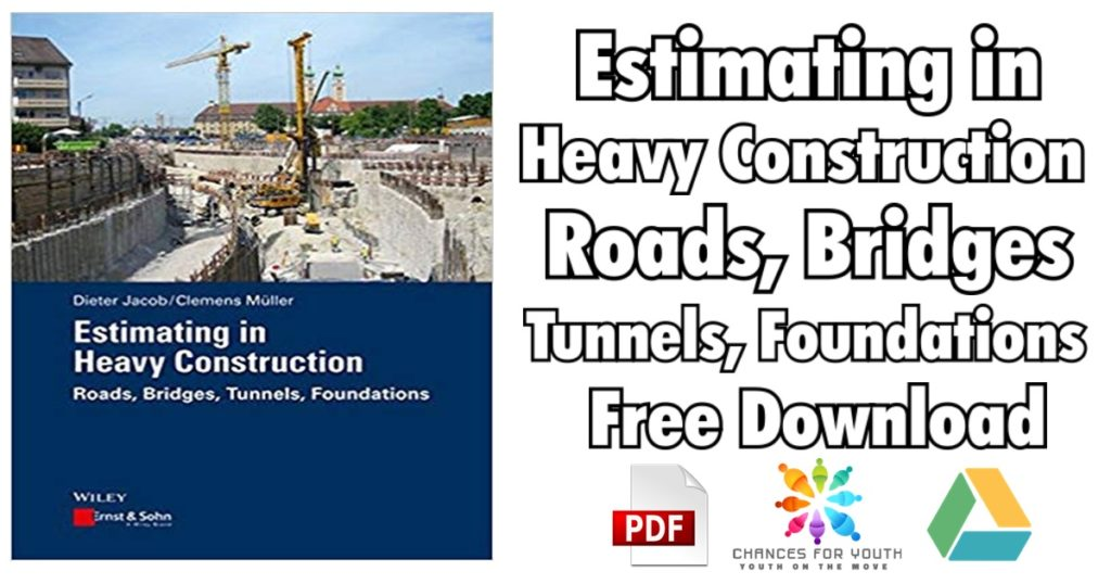 Estimating in Heavy Construction Roads Bridges Tunnels Foundations PDF 1024x538 - Global Structural Analysis of Buildings PDF Free Download [Direct Link]