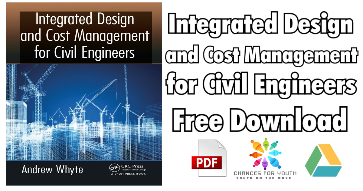 Integrated Design and Cost Management for Civil Engineers PDF