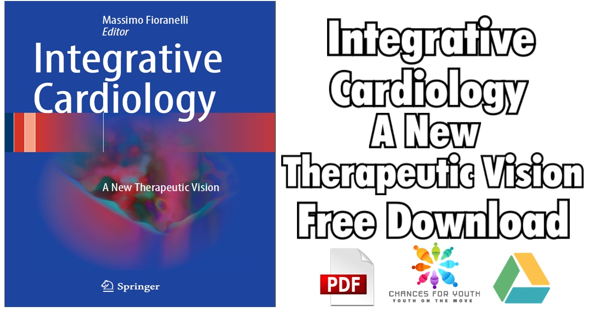 Integrative Cardiology A New Therapeutic Vision PDF