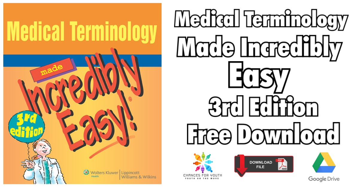 Medical Terminology Made Incredibly Easy 3rd Edition PDF